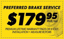 $179.95 Preferred Brake Service