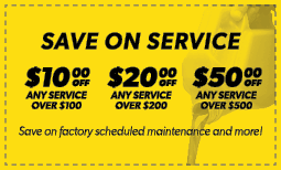 Save on Service - $10 Off $100 - $20 Off $200 - $50 Off $500