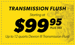 $99.95 Tranmission Flush Coupon