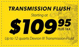 $109.95 Tranmission Flush Coupon