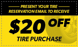 $20 Off Tire Purchase - With Online Reservation Email Coupon