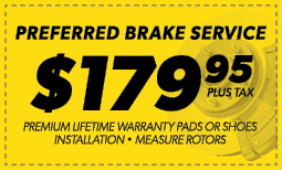$179.95 Preferred Brake Service Coupon